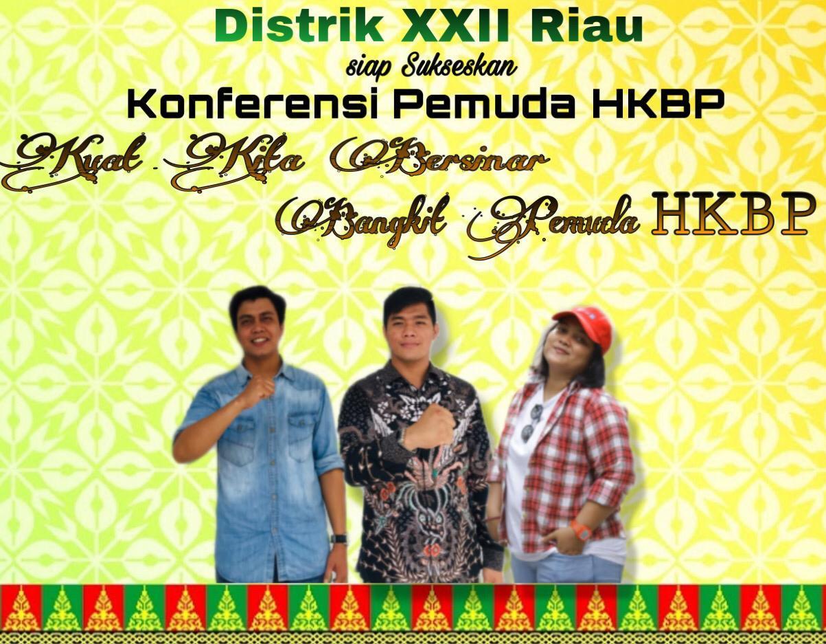 Distrik XXII Riau Kirim 3 Nama Konferensi Pemuda HKBP Pusat