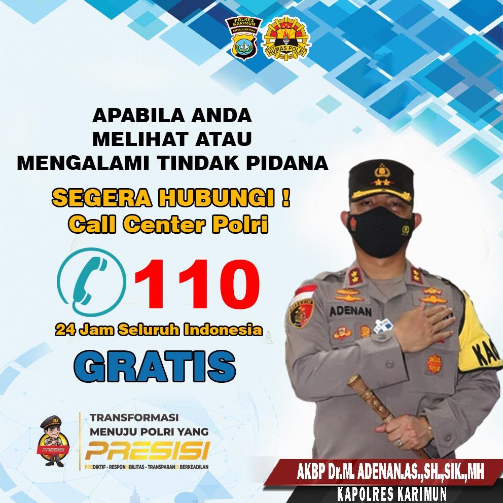 Ada Kejadian atau Kecelakaan Hubungi Polres Karimun melalui Call Centre Polri 110
